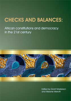 Checks and balances: African constitutions and democracy in the 21st century